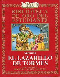 LAZARILLO DE TORMES. Selección de textos, resúmenes, análisis y bibliograf&...