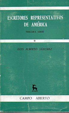 ESCRITORES REPRESENTATIVOS DE AMÉRICA. Tercera Serie. Vol.: Sánchez, Luis Alberto.