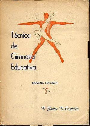 TÉCNICA DE GIMNASIA EDUCATIVA. 9ª ed.: F. Trapiella, F.