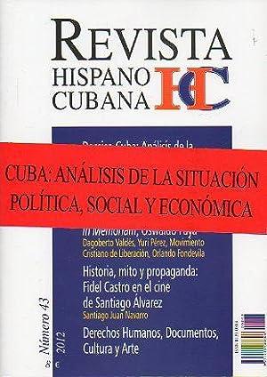 REVISTA HISPANO-CUBANA. Nº 43. DOSSIER CUBA: ANÁLISIS: Martinez-Corbalán, Javier (Dir.)