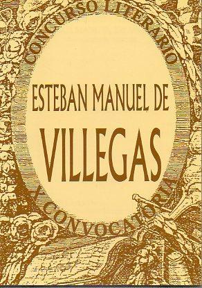 X CONCURSO LITERARIO ESTEBAN MANUEL VILLEGAS. CONVOCATORIA: V.V. A.A.
