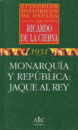 EPISODIOS HISTÓRICOS DE ESPAÑA. 2. MONARQUÍA Y: De la Cierva,