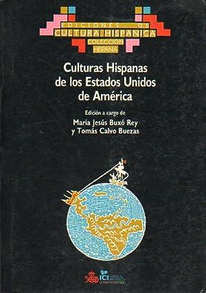 CULTURAS HISPANAS DE LOS ESTADOS UNIDOS DE: Buxó Rey, María