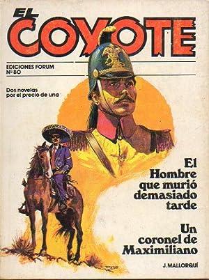 EL COYOTE. Dos novelas por el precio: Mallorquí, José.