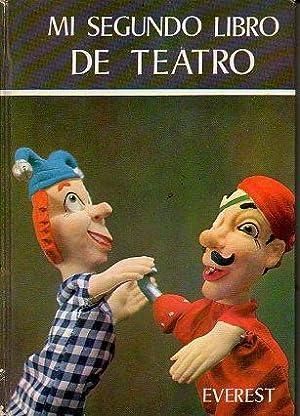 MI SEGUNDO LIBRO DE TEATRO. Ilustraciones Teo.: Osorio Rodríguez, José