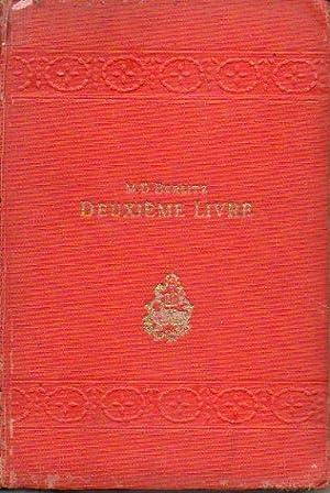 DEUXIÈME LIVRE POUR L' ENSEIGNEMENT DU FRANÇAIS.: Berlitz, M. D.