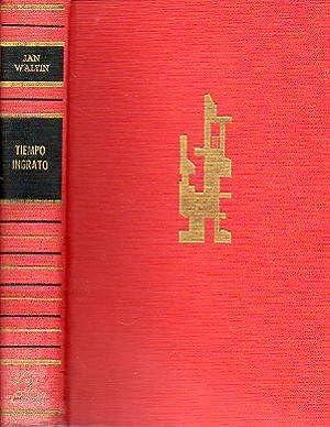 EL TIEMPO INGRATO. Trad. M. P. Luz.: Valtin, Jan (Krebs,