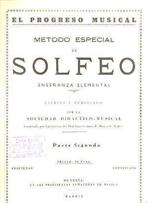 MÉTODO ESPECIAL DE SOLFEO. Enseñanza Elemental. Parte Segunda. Escrito y publicado ...