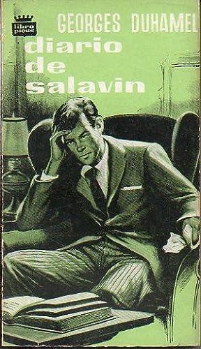 DIARIO DE SALAVIN (Vida y Aventuras de Salavin, 3). Trad. J. F. Rosal.: Duhamel, Georges.
