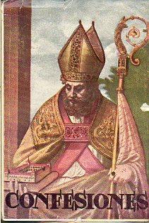 CONFESIONES. Trad y notas por el R. P. Ángel Custodio Vega, O.S.A.: San Agustín.