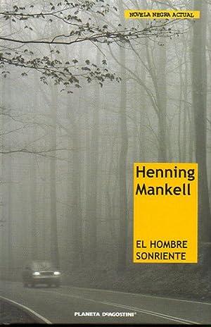 EL HOMBRE SONRIENTE. Trad. Carmen Montes Cano.: Mankell, Henning.