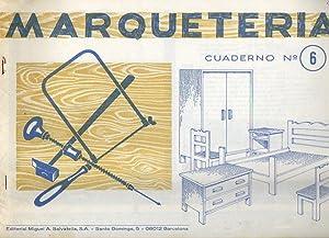 MARQUETERÍA. Cuaderno Nº 6.: Salvatella, Miguel A.
