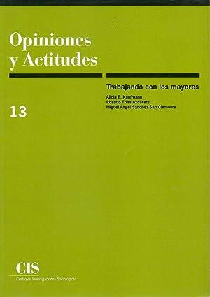 TRABAJANDO CON LOS MAYORES.: Kaufmann, Alicia E