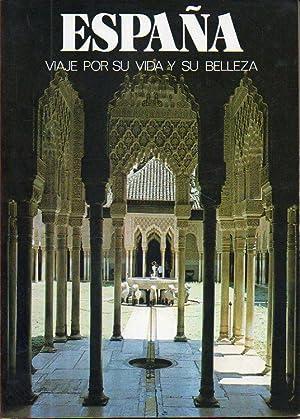 ESPAÑA. VIAJE POR SU VIDA Y SU BELLEZA.: Carandell, José María.