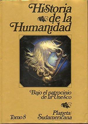 HISTORIA DE LA HUMANIDAD. Desarrollo Cultural y Científico. Bajo el patrocinio de la Unesco....