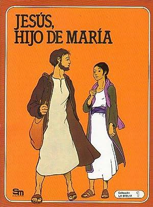 LA BIBLIA. 1. JESÚS, HIJO DE MARÍA.: Berthier, René (Dir.)