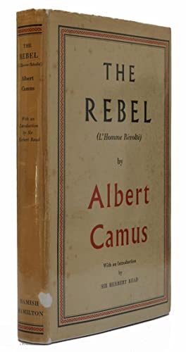 The Rebel Translated from the French (L'Homme: Camus, Albert
