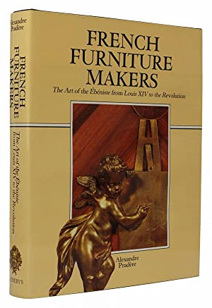 French Furniture Makers The Art of the: Pradere, Alexandre