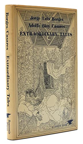 Extraordinary Tales Edited and Translated with a: Borges, Jorge Luis