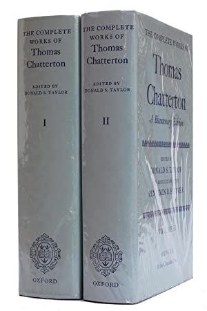 The Complete Works of Thomas Chatterton A: Chatterton, Thomas