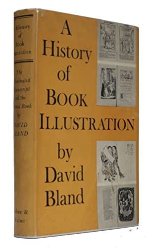 A History of Book Illustration The Illuminated Manuscript and the Printed Book.
