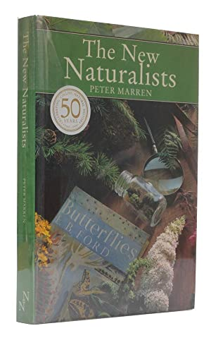The New Naturalists Half a Century of British Natural History.