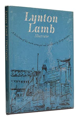 Lynton Lamb - Illustrator 1907-77 A Selection of his work arranged and introduced by George Mackie.