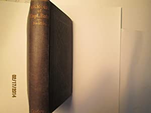 A Memoir of Captain W. Thornton Bate, R.N.: John Baillie