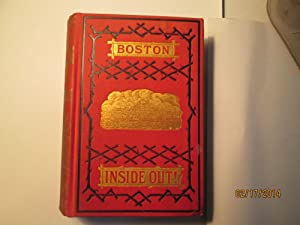 Boston Inside Out, Sins Of A Great City, A Story Of Real Life