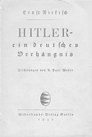 Hitler - ein deutsches Verhängnis.: Niekisch, Ernst.