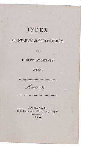 Index plantarum succulentarum in horto Dyckensi cultae.Aachen,: SALM-REIFFERSCHEID-DYCK, Joseph.