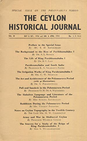 The Ceylon Historical Journal: Special Issue on the Polonnaruva Period. July/Oct 1954 & Jan/April...