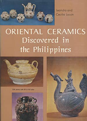 Oriental Ceramics Discovered in the Philippines.: Locsin, Leandro & Cecilia.