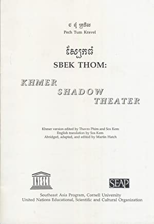 Sbek Thom: Khmer Shadow Theater.: Kravel, Pech Tum.