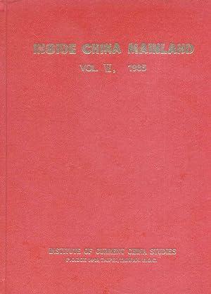 Inside China Mainland - Volume VII, 1985.: Institute of Current