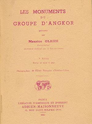 Les Monuments Du Groupe D'Angkor.: Glaize, Maurice.