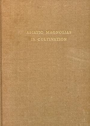 Asiatic Magnolias In Cultivation.: Johnstone, G.H.