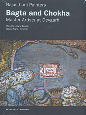 Rajasthani Painters - Bagta and Chokha - Master Artists at Devgarh.: Beach, Milo Cleveland. & Singh...
