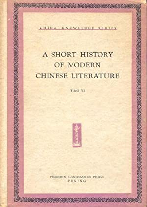 A Short History of Modern Chinese Literature.: Yi, Ting.
