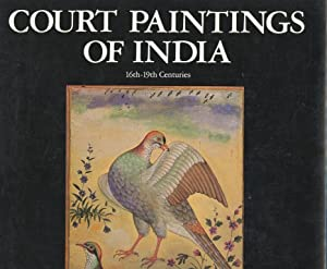 Court Paintings Of India: 16th-19th centuries.: Pal, Pratapaditya .