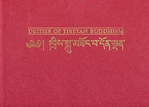 Deities of Tibetan Buddhism: The Zurich Paintings of the 'Icons Worthwhile To See' (Bris ...
