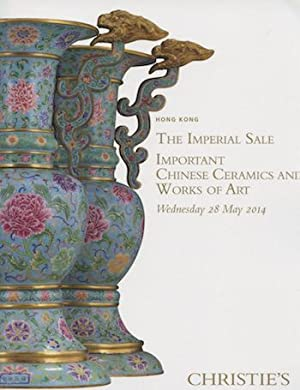 The Imperial Sale Important Chinese Ceramics And Works of Art, 28 May, 2014, Hong Kong.: Christies.