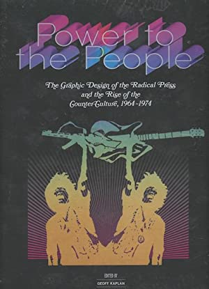 Power To The People: The Graphic Design: Kaplan, Geoff.