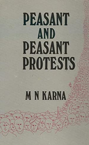 Peasant and Peasant Protests in India: Karna, M.N., editor