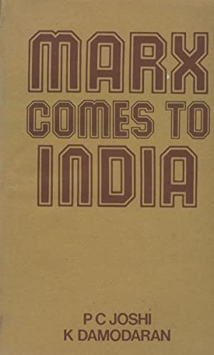 Marx Comes To India: Joshi, P.C. &