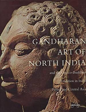 Gandharan Art of North India and the: Hallade, Madeline