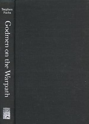 Godmen on the Warpath: A Study of: Fuchs, Stephen