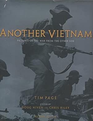 Another Vietnam: Pictures of the War From the Other Side: Page, Tim