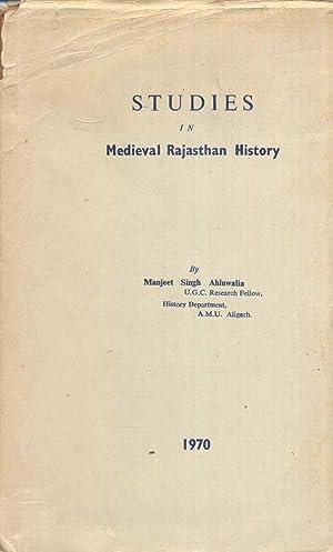 Studies in Medieval Rajasthan History.: Ahluwalia, Manjeet Singh.