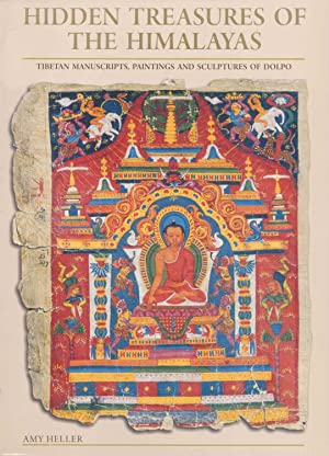 Hidden Treasures of the Himalayas: Tibetan Manuscripts, Paintings And Sculptures of Dolpo.: Heller,...